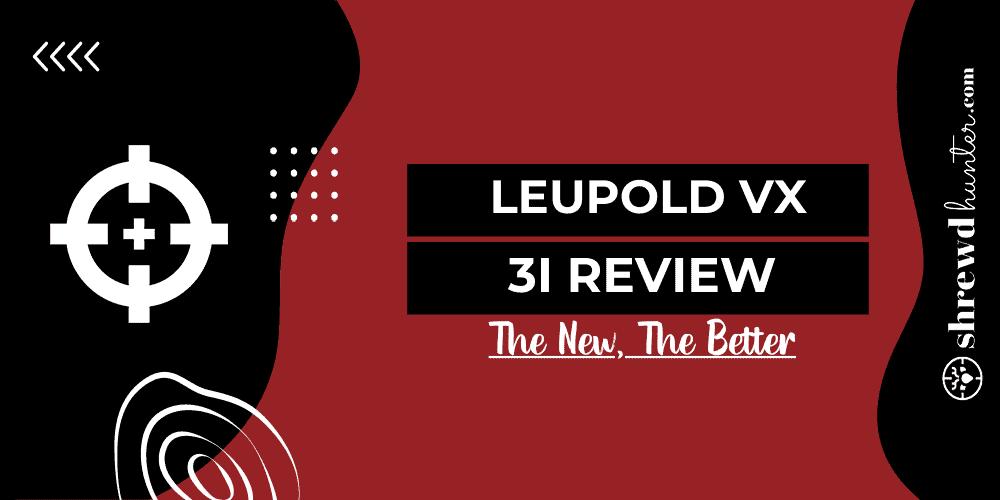 leupold vx3i review