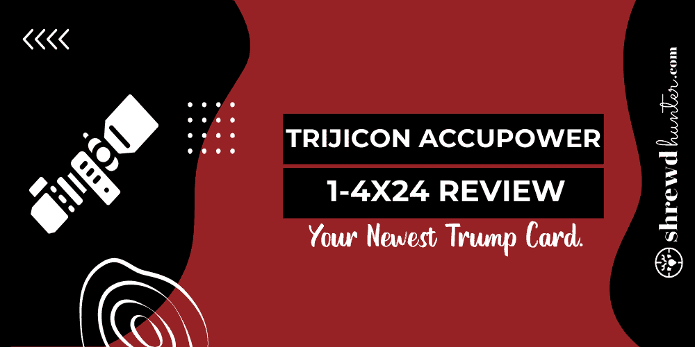 trijicon accupower 1-4x24 review