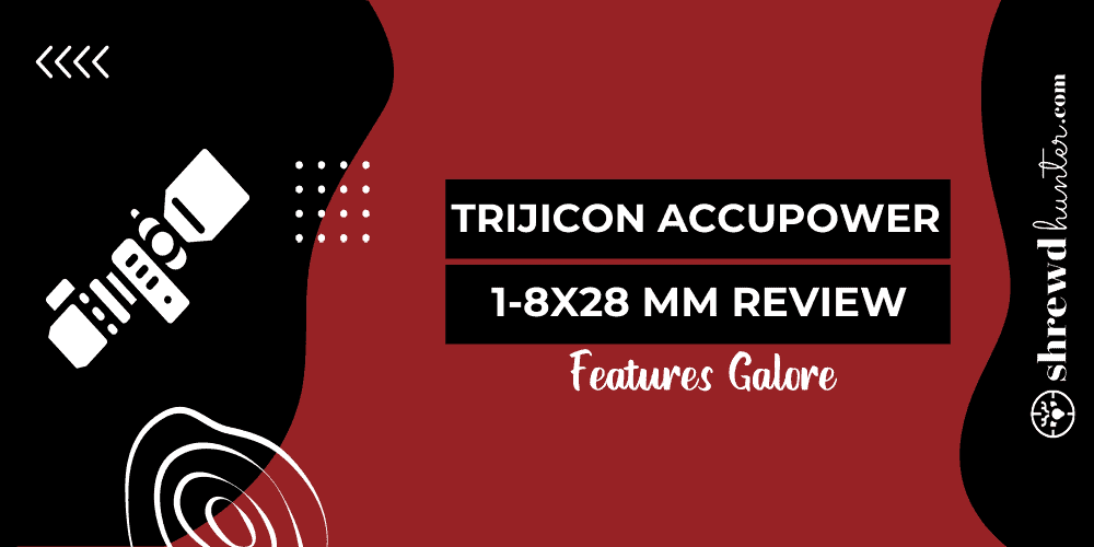 trijicon accupower 1-8 review_featured_image